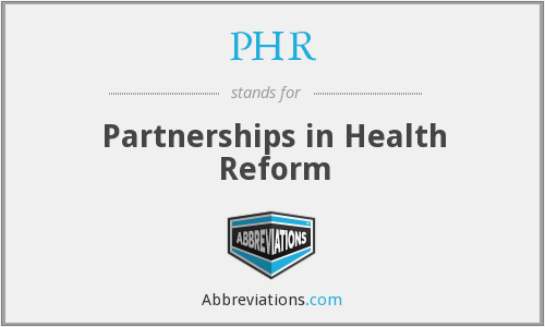 PHR - Partnerships in Health Reform