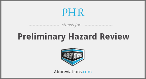 PHR - Preliminary Hazard Review