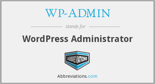 What does WP-ADMIN stand for?