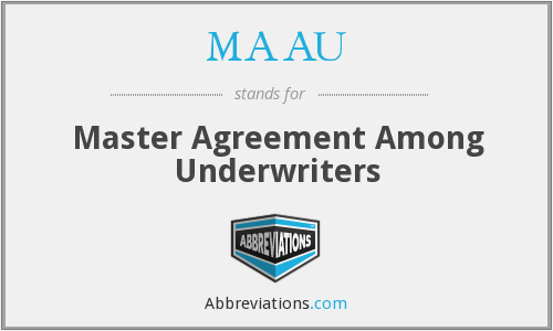 What does MAAU stand for?