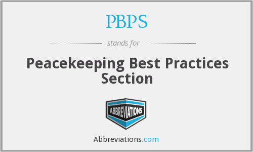PBPS - Peacekeeping Best Practices Section
