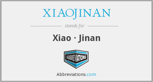 What does XIAOJINAN stand for?