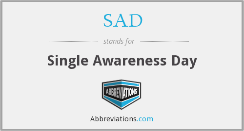 SAD - Single Awareness Day