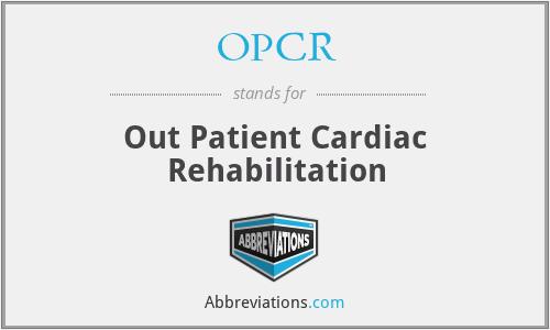OPCR - Out Patient Cardiac Rehabilitation