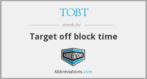 What does TOBT stand for?