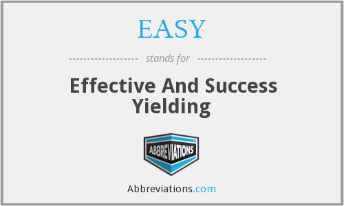 EASY - Effective And Success Yielding