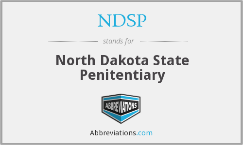 NDSP - North Dakota State Penitentiary