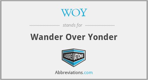 WOY - Wander Over Yonder