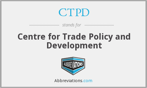 CTPD - Centre for Trade Policy and Development