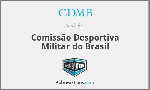 CDMB - Comissão Desportiva Militar do Brasil
