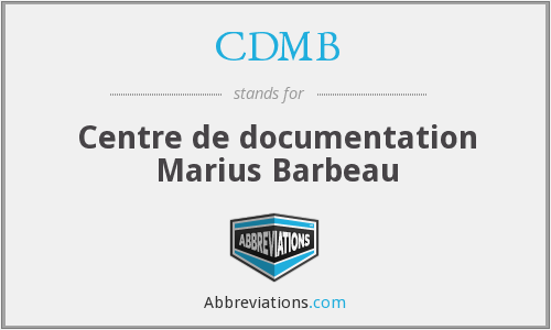 CDMB - Centre de documentation Marius Barbeau