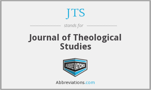 JTS - Journal of Theological Studies