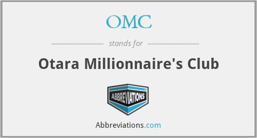 OMC - Otara Millionnaire's Club