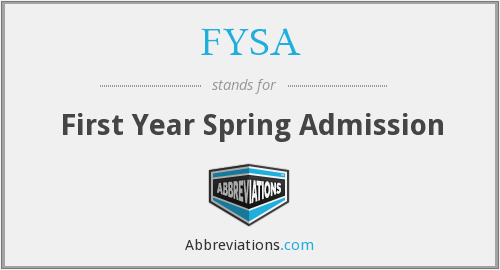 FYSA - First Year Spring Admission