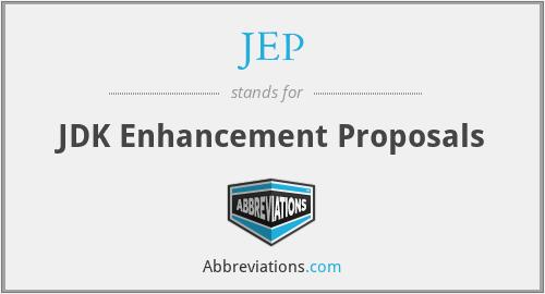 JEP - JDK Enhancement Proposals
