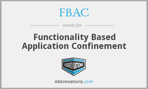 FBAC - Functionality Based Application Confinement