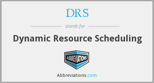 DRS - Dynamic Resource Scheduling