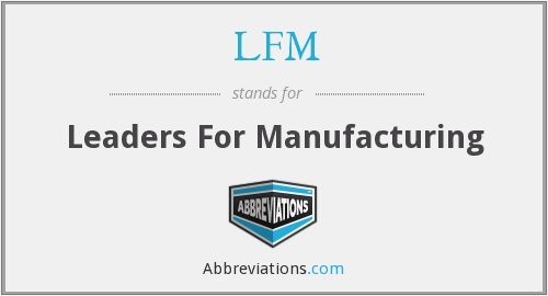 What does LFM stand for?