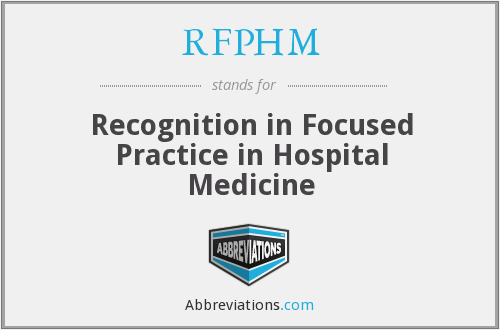 RFPHM - Recognition in Focused Practice in Hospital Medicine