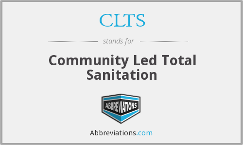 CLTS - Community Led Total Sanitation