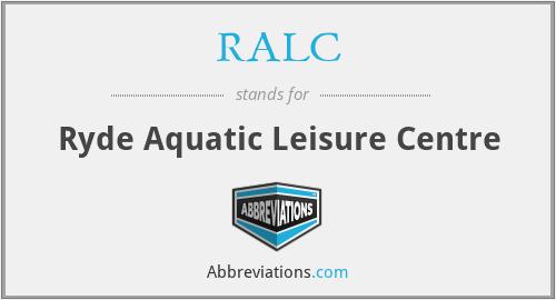 RALC - Ryde Aquatic Leisure Centre