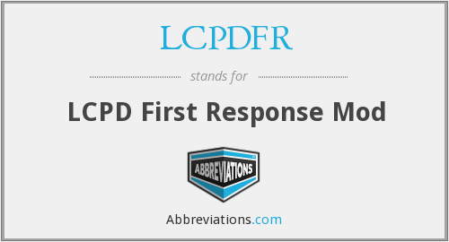 What does LCPDFR stand for?
