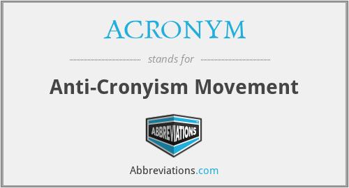 ACRONYM - Anti-Cronyism Movement