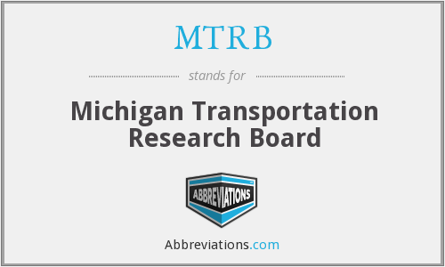 MTRB - Michigan Transportation Research Board
