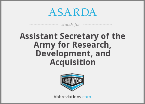 ASARDA - Assistant Secretary of the Army for Research, Development, and Acquisition