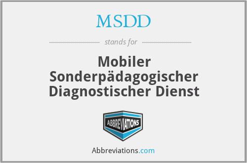 MSDD - Mobiler Sonderpädagogischer Diagnostischer Dienst