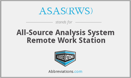 ASAS(RWS) - All-Source Analysis System Remote Work Station