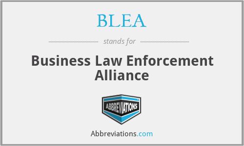 BLEA - Business Law Enforcement Alliance