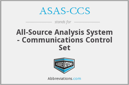 ASAS-CCS - All-Source Analysis System - Communications Control Set