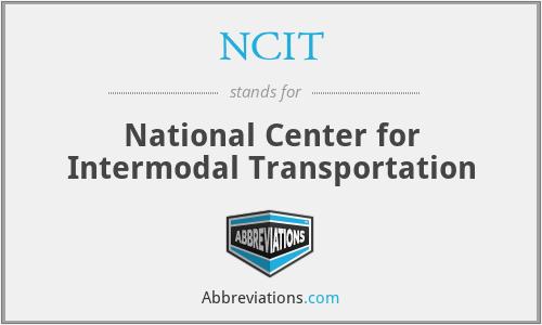 NCIT - National Center for Intermodal Transportation