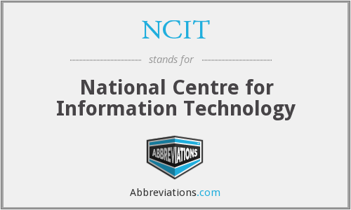 NCIT - National Centre for Information Technology