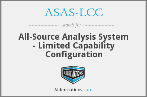 ASAS-LCC - All-Source Analysis System - Limited Capability Configuration