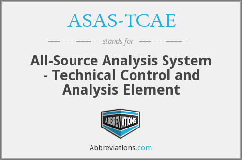 ASAS-TCAE - All-Source Analysis System - Technical Control and Analysis Element