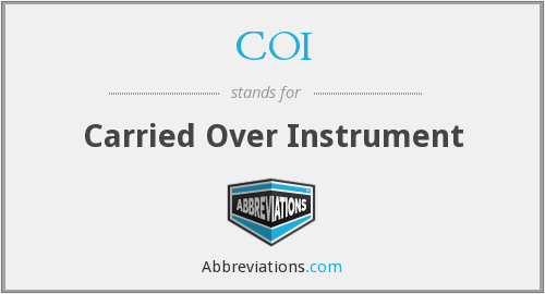 COI - Carried Over Instrument