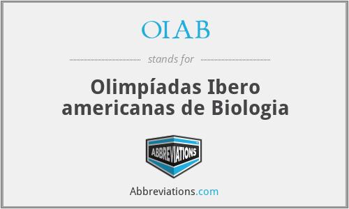 OIAB - Olimpíadas Ibero americanas de Biologia