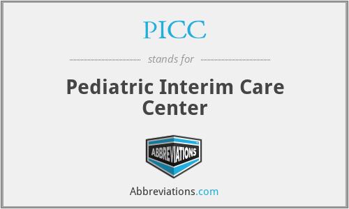PICC - Pediatric Interim Care Center