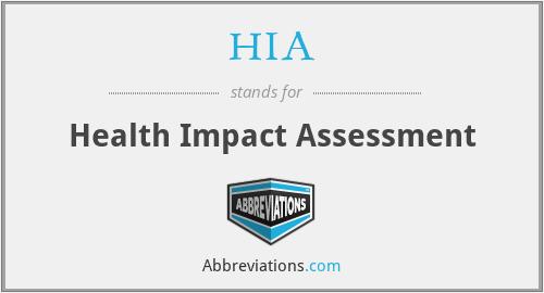HIA - Health Impact Assessment