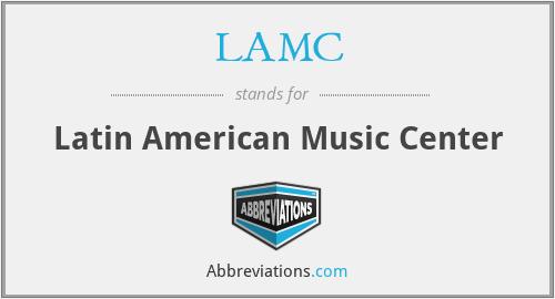 LAMC - Latin American Music Center