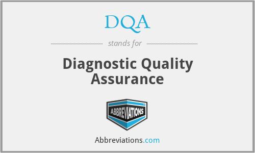 DQA - Diagnostic Quality Assurance
