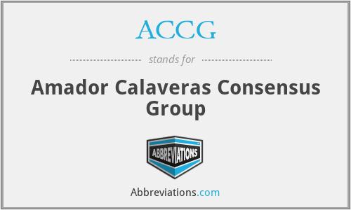 ACCG - Amador Calaveras Consensus Group