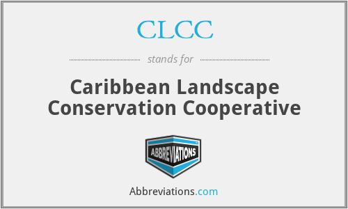 CLCC - Caribbean Landscape Conservation Cooperative