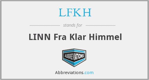 What does LFKH stand for?