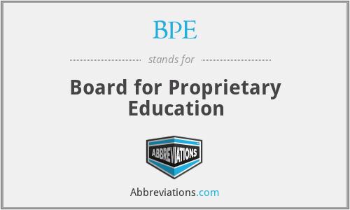 BPE - Board for Proprietary Education