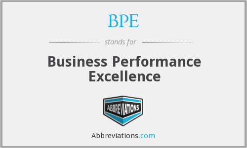 BPE - Business Performance Excellence