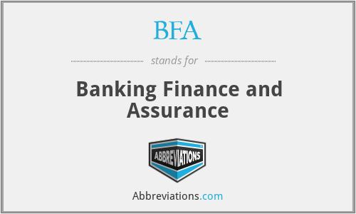 BFA - Banking Finance and Assurance