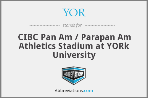 YOR - CIBC Pan Am / Parapan Am Athletics Stadium at YORk University